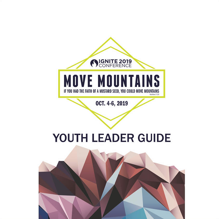 IGNITE 2019 - YOUTH LEADER GUIDE
