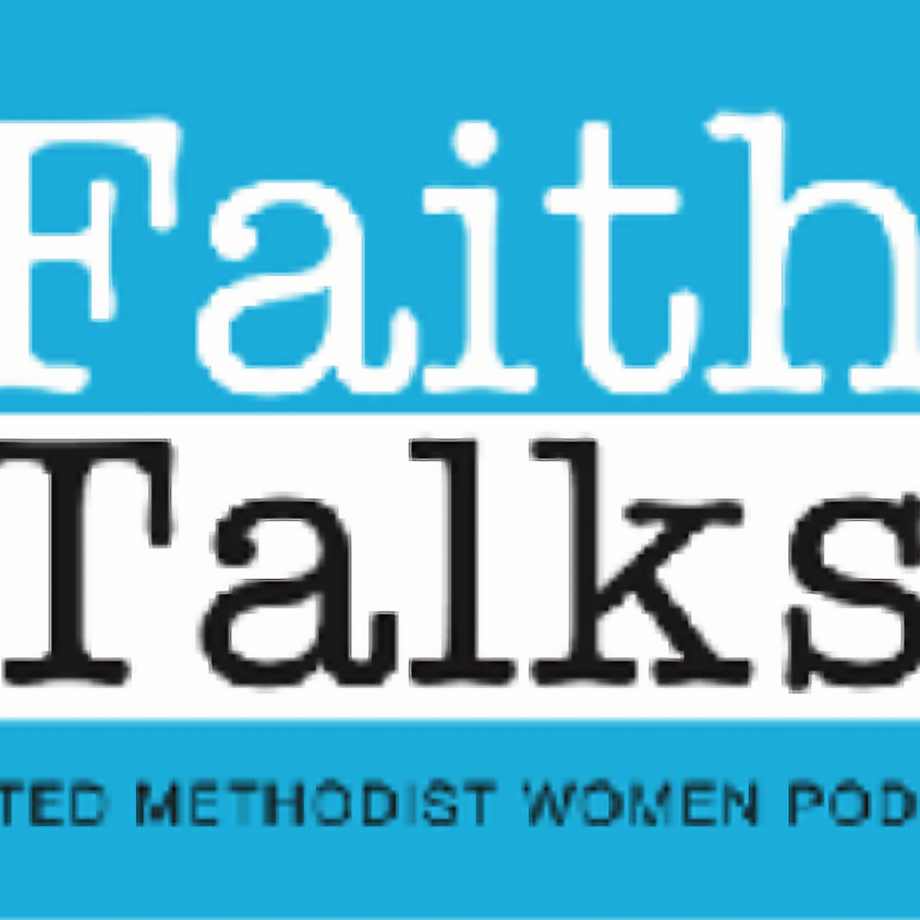 Faith Talks-A United Methodist Women Podcast
