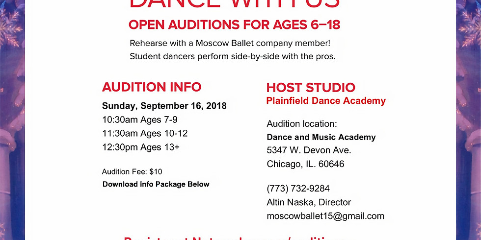 AUDITIONS - Moscow Ballet (Nutcracker) Chicago, IL