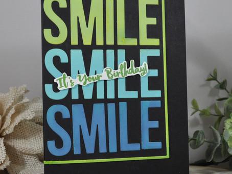 Smile - It's Your Birthday