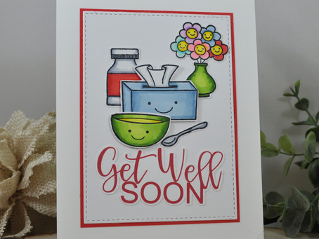 Get Well Soon and Hope Your on the Mend