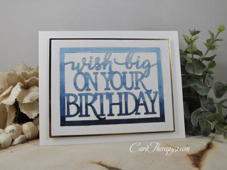Foiled Wish Big on Your Birthday