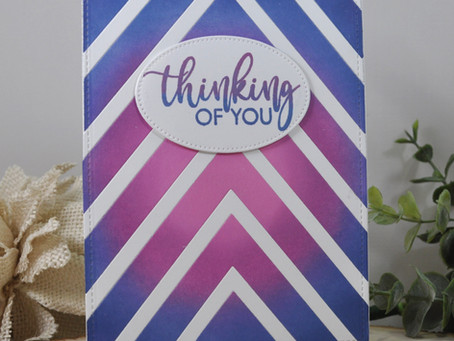 Nested Chevron Blended Background Inlay Thinking of You