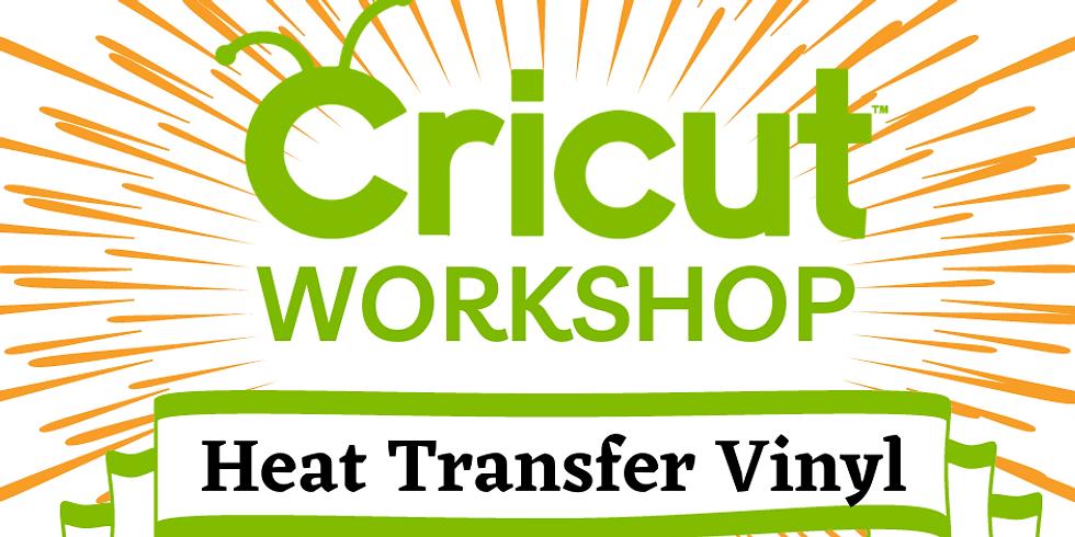 Cricut Class: All About HTV