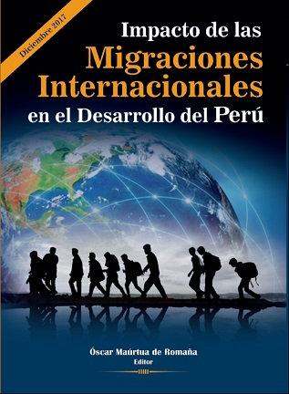 Impacto de las Migraciones en el Desarrollo del Perú