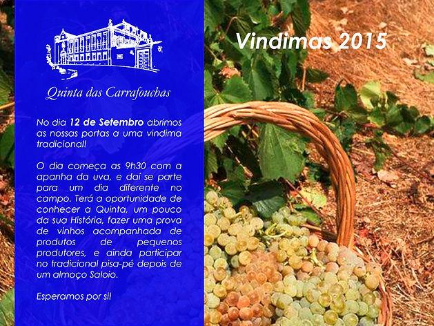 O Vinho Quinta das Carrafouchas tem o prazer de anunciar para o próximo dia 12 de Setembro a abertura  das suas portas para uma vindima tradicional!
