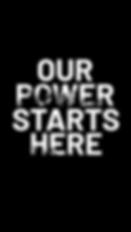 ourpowerstartshere.png