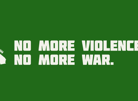 No More Violence, No More War