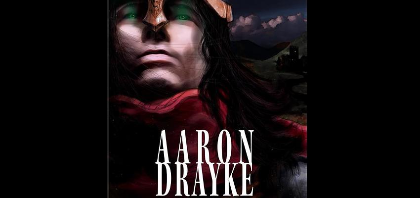 Aaron Drayke - Naissance d'un Guerrier