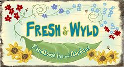 Fresh & Wyld Farmhouse Inn
