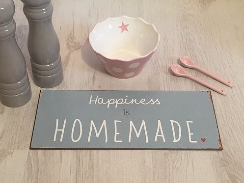 Happiness is Homemade Metal Sign