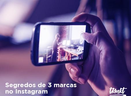 Segredos de 3 marcas no Instagram