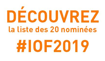 Et les 20 nominées #IOF2019 sont...