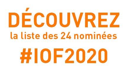 Et les 24 nominées #IOF2020 sont...