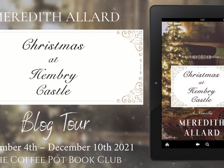 Blog Tour: Christmas at Hembry Castle by Meredith Allard, November 4th – December 10th 2021