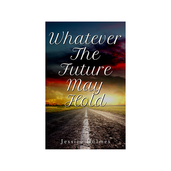 Whatever The Future May Hold Book Cover