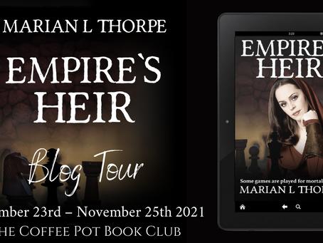 Blog Tour: Empire's Heir (Empire's Legacy, Book VI) by Marian L Thorpe @marianlthorpe