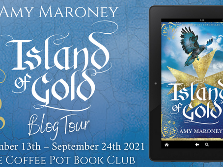 Blog Tour: Island of Gold (Sea and Stone Chronicles) by Amy Maroney @wilaroney