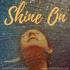 shine on.png