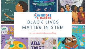Black Lives Matter in STEM - Children's Book Recommendations
