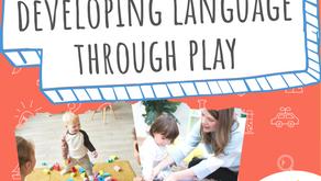 Developing Language Through Play