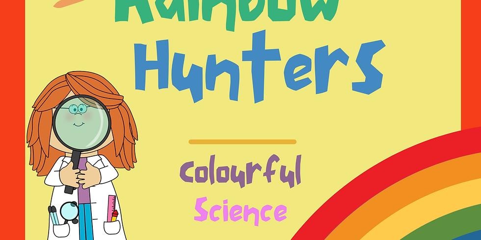 Weekend: Rainbow Hunters Little STEAMers