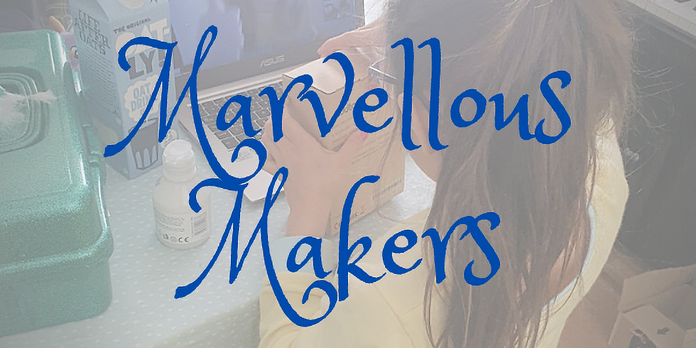 Marvellous Makers 4-Day Camp (R-Y2)