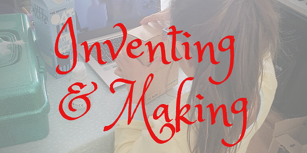 Inventing & Making 4-Day Camp (R-Y2)