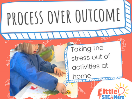 Process Over Outcome: Take The Stress Out of Activities at Home
