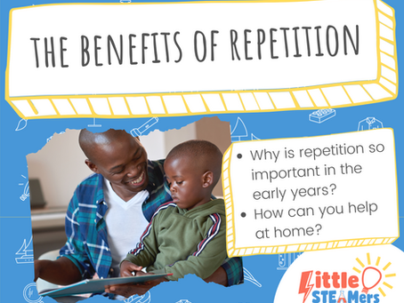 The Benefits of Repetition in the Early Years & How to Help at Home
