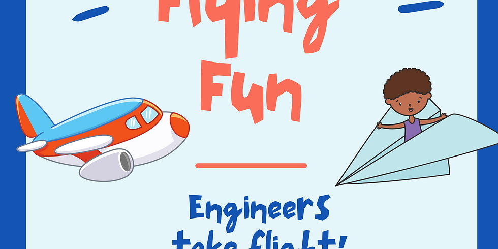Weekend: Flying Fun Little STEAMers