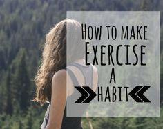 Making exercise a habit