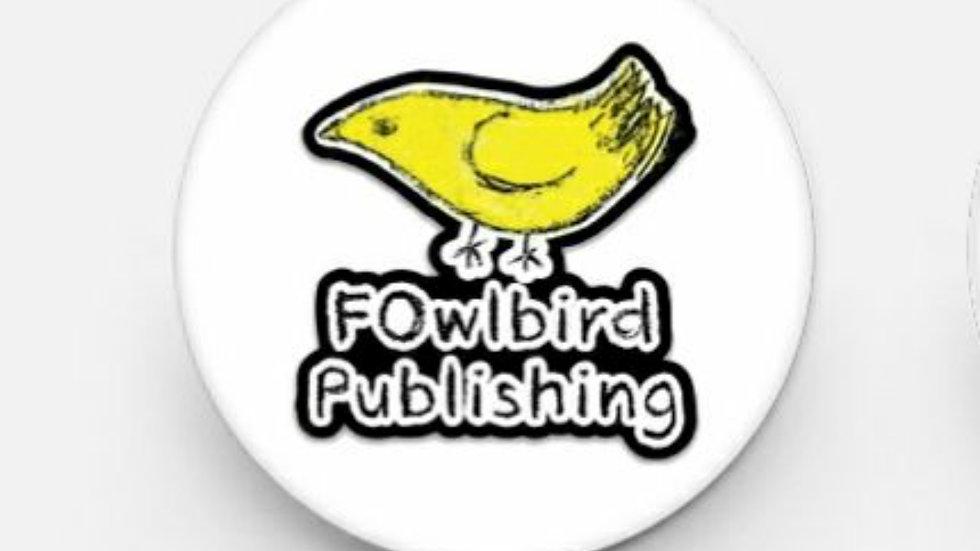 "FOwlbird Publishing pinback button 1"" round"