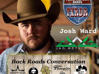 "Oct. 28th, TXRDR ""Back Roads Conversation"" with Josh Ward."