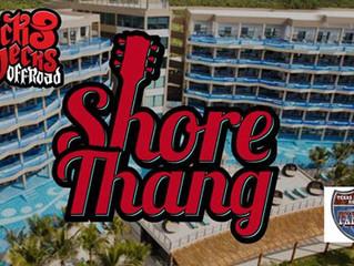 Shore Thang Get Away 2019 *BOOK NOW*
