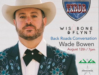 Back Roads Conversation With Wade Bowen