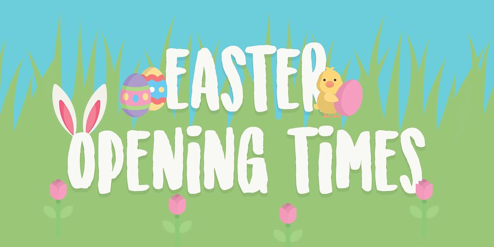 7am - 10:30am - Easter/School Holidays Hours