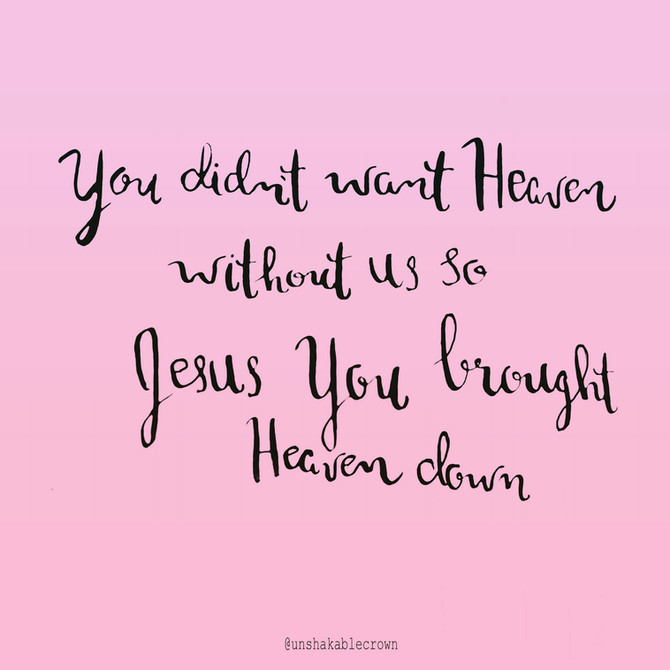 You Didn't Want Heaven Without Us