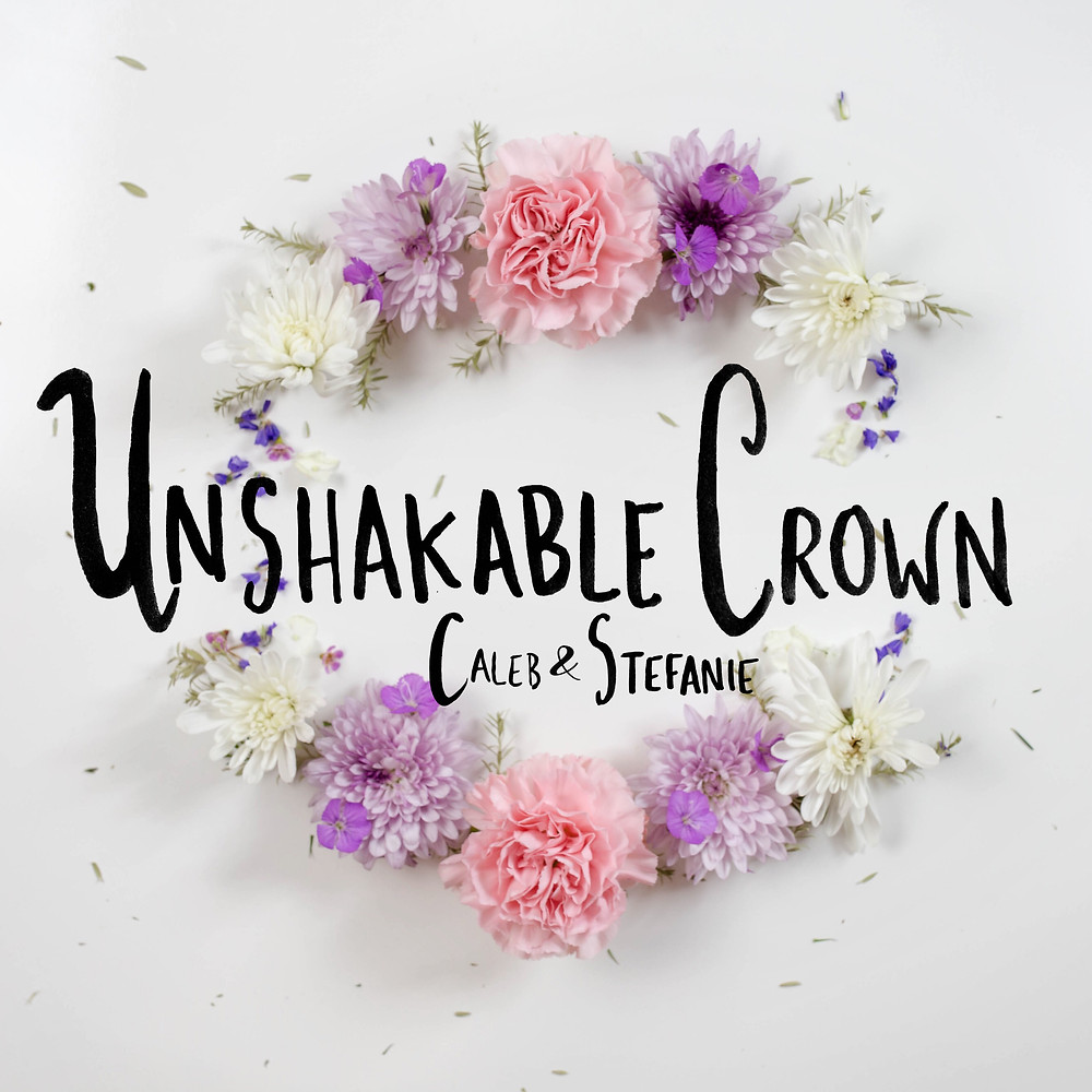 Unshakable Crown