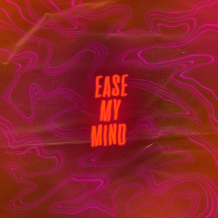 Easy My Mind