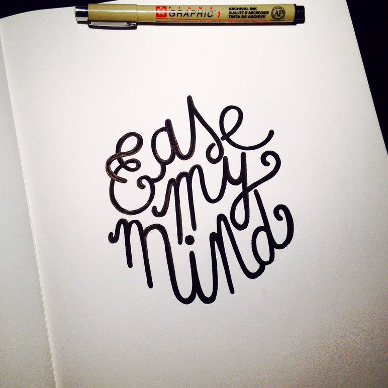 Ease my mind