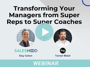 Webinar: Transforming Super Reps to Super Coaches