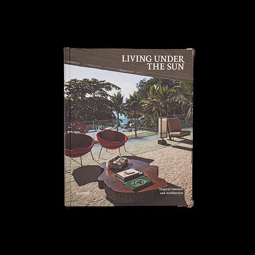Living under the sun - Gestalten