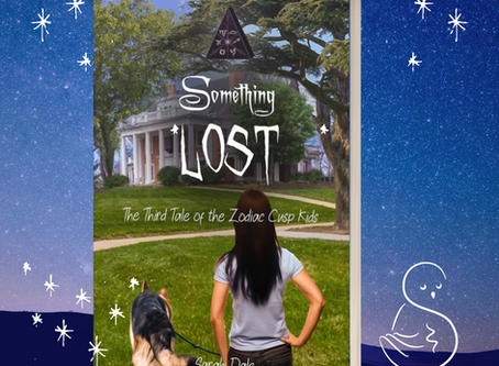 Presenting the new cover art for Something Lost, the Third Tale of the Zodiac Cusp Kids