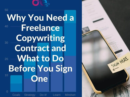 Why You Need a Freelance Copywriting Contract and What to Do Before You Sign One