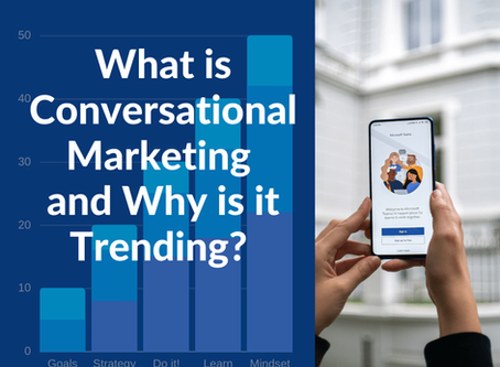 What is Conversational Marketing and Why is it Trending?