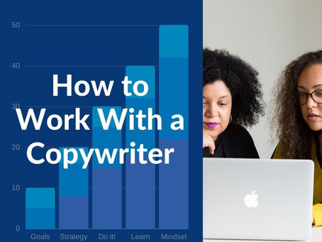 How to Work With a Copywriter