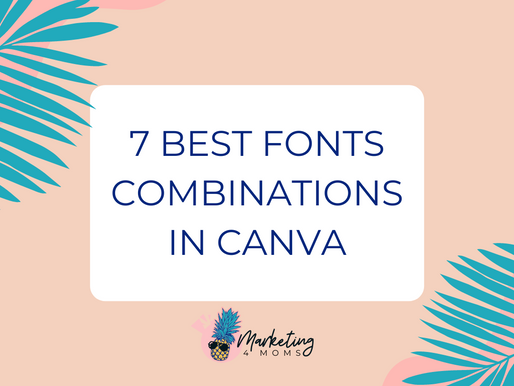 7 BEST FONTS COMBINATIONS IN CANVA