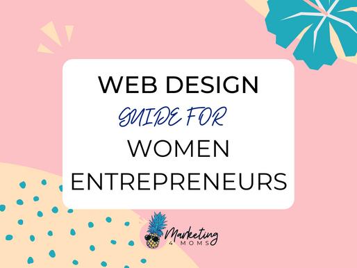 Guide to Designing a Website for Women Entrepreneurs