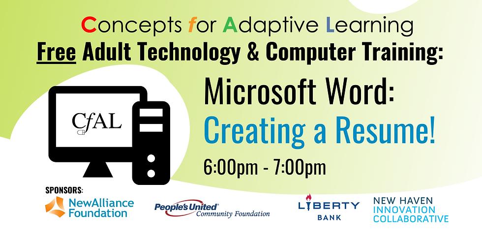 Microsoft Word: Creating a Resume! (FREE ADULT TRAINING)
